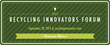 Third annual Recycling Innovators Forum to highlight game-changing...