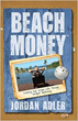 Author and Entrepreneur Jordan Adler Donates 100 Percent of the Profits from His Book 'Beach Money' to Kiva