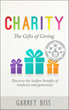 "Unique Book, ""Charity The Gifts of Giving,"" Says Giving Benefits Donors—not Just Recipients"