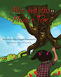 """Alice Rogers Hernandez's New Book """"Allie and the Muckie Tree"""" is a Creative and Inspiring Children's Book Sharing a Compilation of Kid-Friendly Stories"""