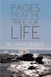 Dr. J. Israel Brubeck releases 'Pages from the Tree of Life'