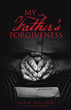 Seth Poston's New Book Teaches Christ-like Forgiveness