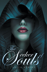 "Anita Atkins' New Book ""The Seeker of Souls"" is a Supernatural..."