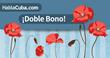 HablaCuba.com Invites Cubans Worldwide to Send Doble Bono to Cubacel...