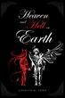 "Cherita M. Ford's New Book ""Heaven and Hell on Earth"" is a Creatively..."