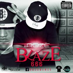 RozeBlaze - 666 (Whut DaEP)