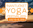 Fourth Annual Nantucket Yoga Festival to be Held July 10-12 2015
