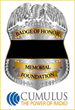 Badge of Honor Memorial Foundation Shield with Cumulus Media Logo