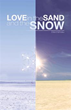 New Romance Novel Displays 'Love in the Sand and the Snow'
