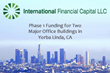 Commercial Real Estate Loans Provider, International Financial Capital LLC Provides $1.5MM in Phase 1 Funding for Two Major Office Buildings in Yorba Linda, CA