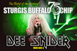 Twisted Sister's Dee Snider is slated to perform at the Sturgis Buffalo Chip on Monday, Aug. 3