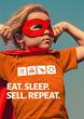Eat Sleep Sell Repeat