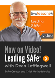 Leading SAFe Video Training: Leading the Lean-Agile Enterprise with the Scaled Agile Framework®