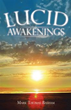 Mark Thomas Basham's New Spiritual Book Details 'Lucid Awakenings'
