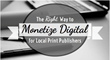 How to Monetize Your Digital Assets: Shweiki Media Printing Company...