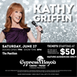 Kathy Griffin LIVE at Cypress Bayou Casino Hotel June 27