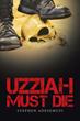 Stephen Adesemuyi Shares Why 'Uzziah Must Die' in New Book