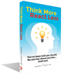 Author Announces Pre-sale of New Book Think More - React Less