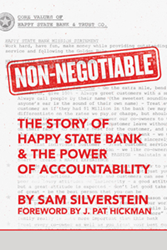 "Front Cover Image of ""Non-Negotiable: The Story of Happy State Bank and The Power of Accountability"" by Sam Silverstein"