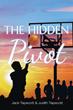 Jack and Judith Tapscott's First Book 'The Hidden Pivot' Is a...