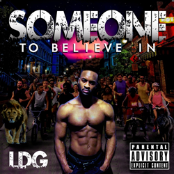 LDG - Someone to Believe In