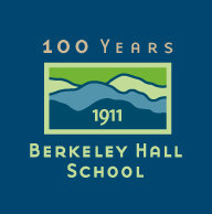 Berkeley Hall School. Empowering children to fulfill their unlimited potential as fearless scholars and conscientious citizens.