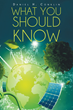 """Daniel H. Conklin's New Book """"What You Should Know"""" Is a Profound,..."""