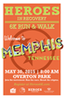 Heroes in Recovery 6k Run/Walk - May 30th in Overton Park
