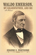 Eugene X. Perticone brings Emerson's teachings to present in new novel
