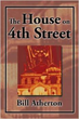 Bill Atherton Releases 'The House on 4th Street'