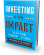 Bibliomotion Releases 'Investing with Impact' by Jeremy Balkin