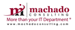Veteran-Owned Machado Consulting Experiences Record Company Growth And...