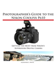 White Knight Press Releases Complete Guide Book for Nikon Coolpix P610...