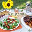 Simple Summer Eats and Sensational Summer Entertaining