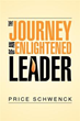 Author Price Schwenck uncovers ways for one to become an enlightened...