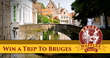 Win a Trip to Bruges Belgium