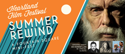 Heartland Film Festival Summer Rewind, June 18-20 in Indianapolis