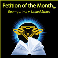 Supreme Court Press Petition of the Month is Baumgartner v. United States