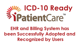 ICD-10 Ready iPatientCare EHR and Billing System has been Successfully Adopted and Recognized by Users