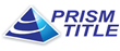 Prism Title Extends Top-Notch Experience, Service To Indiana Real...
