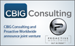 CBIG Consulting, Proactive Worldwide Create Joint Enterprise to...