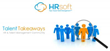 """HRsoft Announces New HR and Talent Management Podcast Series, """"Talent Takeaways"""""""