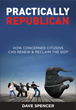 Fifth Generation Rockefeller Sets Forth New Vision for GOP With Debut Book: Practically Republican: How Concerned Citizens Can Renew & Reclaim the GOP