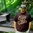 I'm a Classy Kind of Gassy shirt
