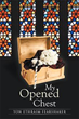'MY OPENED CHEST' Is Collection of Characteristically Serene Poetry