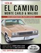 2015 Edition 1978-88 El Camino, Monte Carlo & Malibu Restoration...