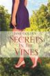 Jane Golden Publishes 'Secrets in the Vines'