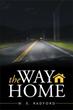 W. E. Radford Releases 'The Way Home'