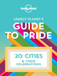 Lonely Planet Releases 'Guide to Pride' Digital Book: Available Exclusively on iBooks