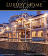 Luxury Home Magazine sounds like sweet, sweet music to those...